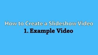1. Slayt gösterisi Video Oluşturmak için örnek Video