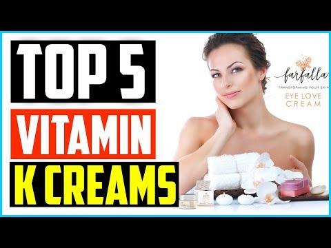 Top 5 Best Vitamin K Creams in 2019