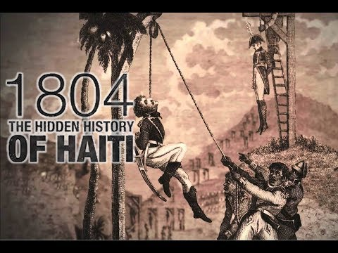 The Hidden History Of Haiti Full Movie