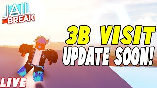 🔴 JAILBREAK 3B VISIT UPDATE SOON! | HIDE & SEEK +SIMON SAYS! | Roblox Live Stream 🔴