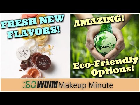 Fresh Sugar's NEW Flavors! OMG! Eco-Friendly Options Changing the Game!| Makeup Minute