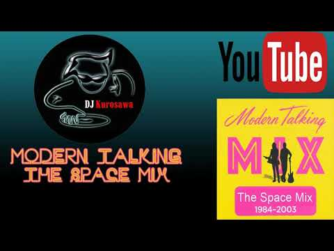 MODERN TALKING   THE SPACE MIX
