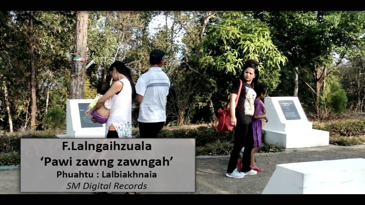 Pawi zawng zawngah - F. Lalngaihzuala (Official Video)