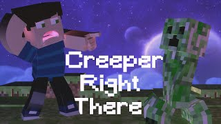 ♪CREEPER Right There! - A Minecraft Parody of Honey, I'm Good (Music Video)