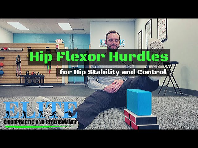 Improve Hip Stability with Hip Flexor Hurdles | Chesterfield Chiropractor