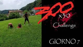 300X30 CHALLENGE GIORNO 7