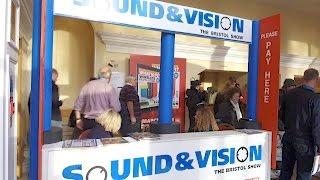 Bristol Sound and Vision 2017 AV Show Round-up