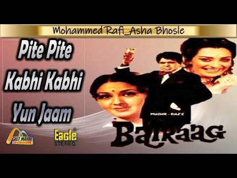 Pite Pite Kabhi Kabhi Yun Jaam ((Eagle Jhankar)) Bairaag(1978))_with   Dolby Digital   GEET MAHAL