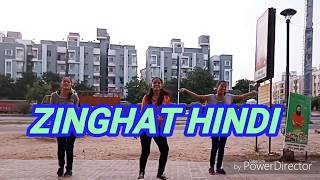 Zinghat hindi dance video | choreography by shona pal |