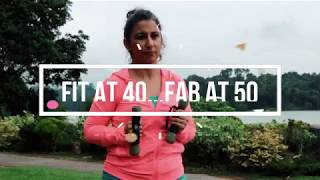 Fit at 40...Fab at 50 - Fitness Anywhere!