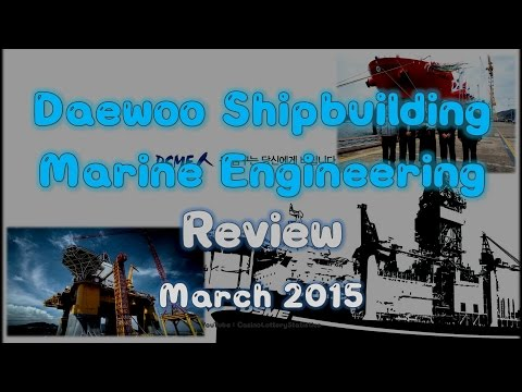 Daewoo Shipbuilding & Marine Engineering Co., Ltd. Stock Value Review - March 2015 (No BGM)