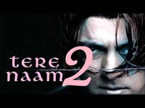 who thought (Tere naam 2) is going to release
