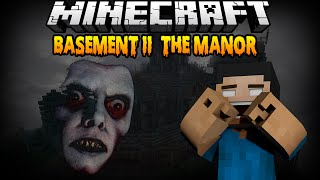 Minecraft BASEMENT II: THE MANOR (Horror Map) w/ Face Cam