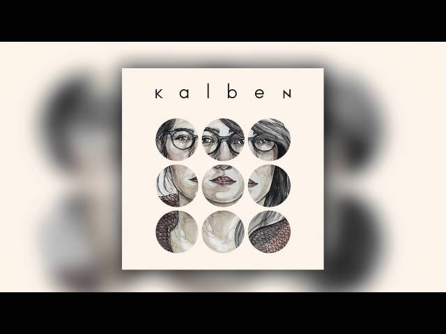 Kalben - O Ye Bebek