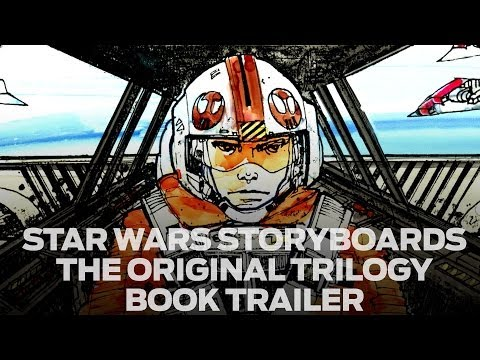 Star Wars Storyboards The Original Trilogy Book Trailer Youtube