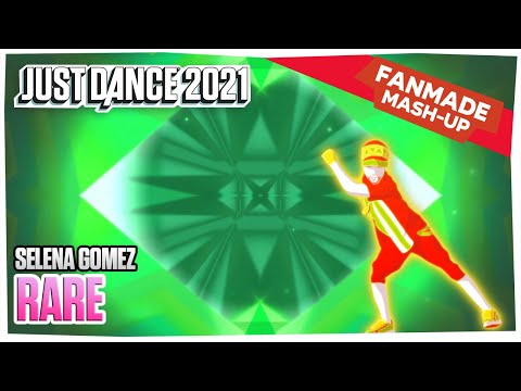 Just Dance 2021 – Rare – Selena Gomez – Fanmade Mash-Up