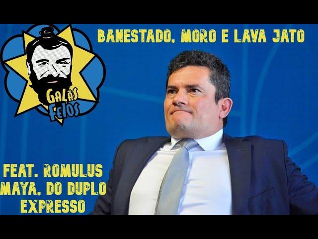 Live: Moro, Lava Jato e o Banestado feat. Romulus Maya (Duplo Expresso)