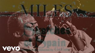 Miles Davis - Sketches of Spain (from The Miles Davis Story)