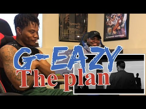 G-Eazy - The Plan (Official Video) - REACTION
