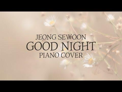 정세운 (Jeong SeWoon) - Good Night (굿나잇) | Kpop Piano Cover
