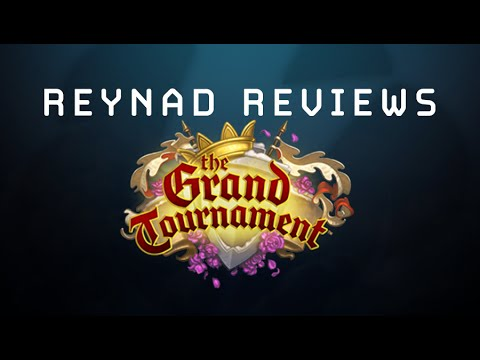 Reynad Reviews Grand Tournament Cards - Part 4-6
