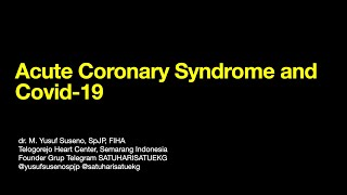 Management Of Acute Coronary Syndrome In Covid Pandemic