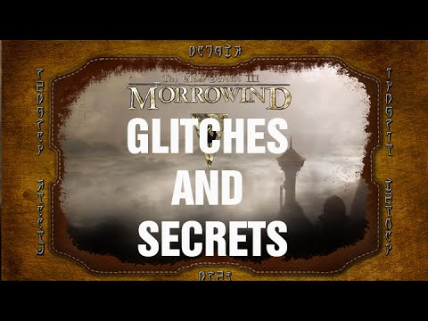 Download Glitches and Secrets: Morrowind (Max Stats at Level 1)
