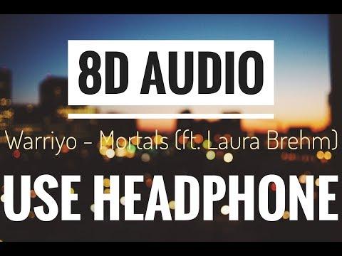 Warriyo - Mortals (feat. Laura Brehm) [NCS Release] || 8D Audio