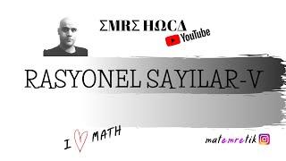 MATEMRETİK 2021-08-RASYONEL SAYILAR-5