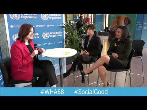 WHO: World Health+SocialGood 21 May 2015 (full webcast)