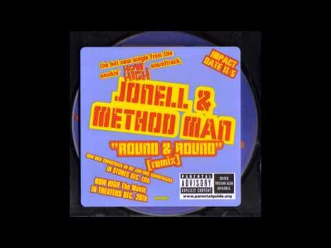Jonell & Method Man - Round & Round (Remix)