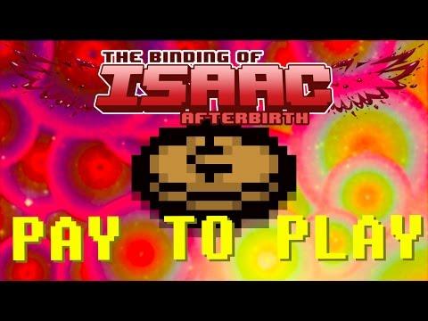 Isaac Afterbirth: PAY TO PLAY - #128