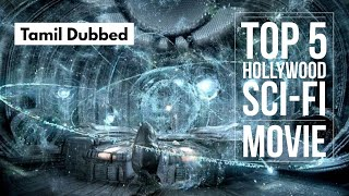 Top 5 Tamil Dubbed Sci-Fi Movie | 2020 Tamil Dubbed Movie