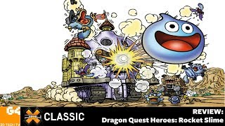 X-Play Classic - Dragon Quest Heroes: Rocket Slime Review
