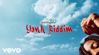 Snowsa - Yank Riddim (Audio)