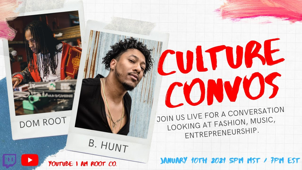 Culture Convos Episode 2 with B. Hunt