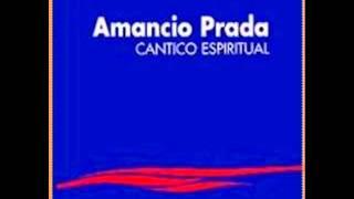 Amancio Prada_3_Vuélvete paloma (Cántico Espiritual de San Juan de la Cruz)