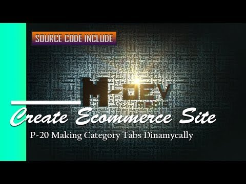 P-20 Making Category Tabs Dinamycally - Create Ecommerce Website Tutorial