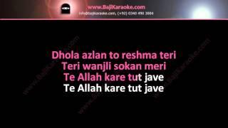 Dhola azlan ton reshma teri - Original Karaoke - High Quality by BAJI KARAOKE