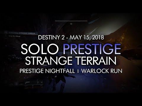 Destiny 2 - Solo Prestige Nightfall: Strange Terrain (Warlock) - May 15, 2018 Weekly Reset