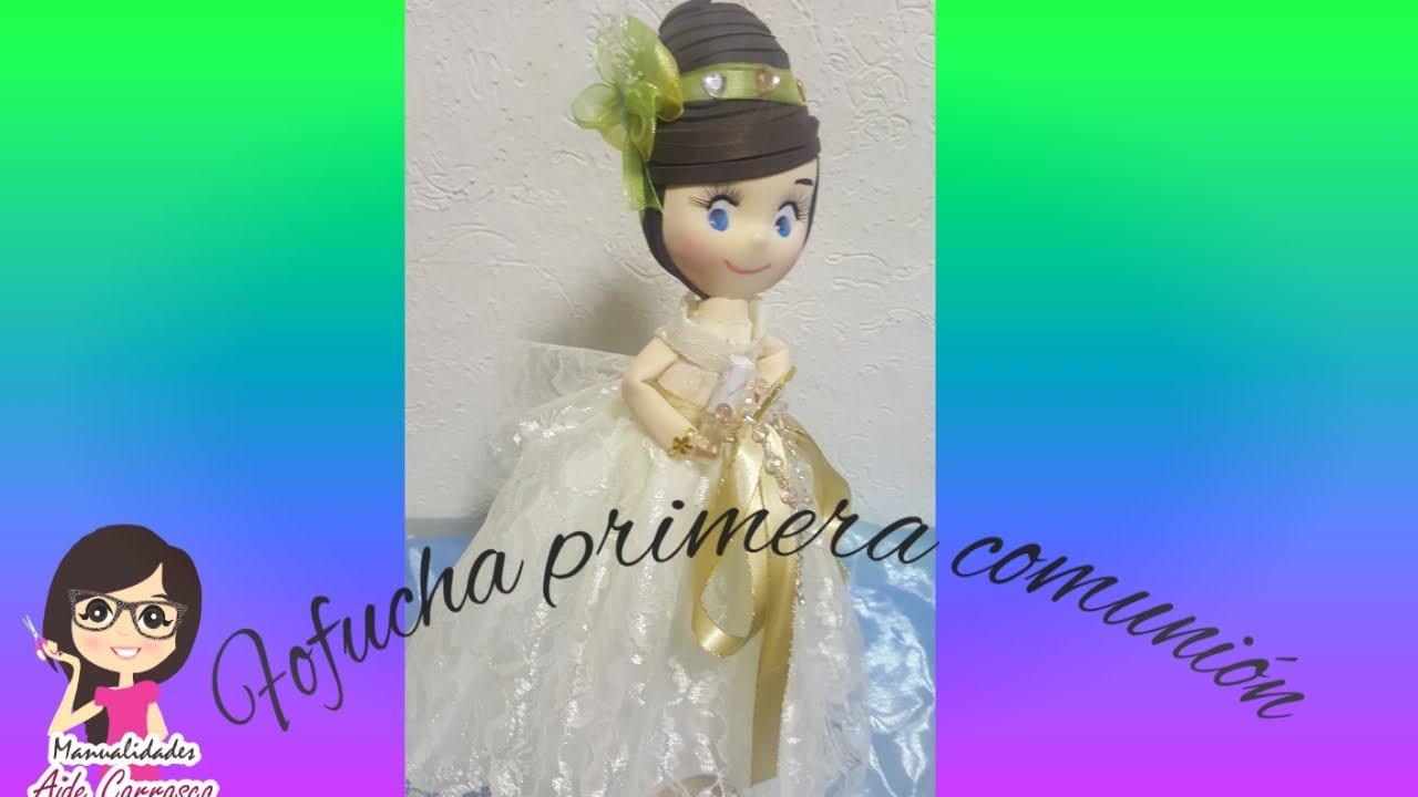 38f839e1574 COMO HACER FOFUCHA PRIMERA COMUNION - YouTube
