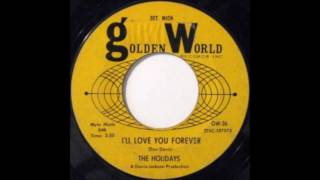 Download The Holidays -  I'll Love You Forever MP3 song and Music Video