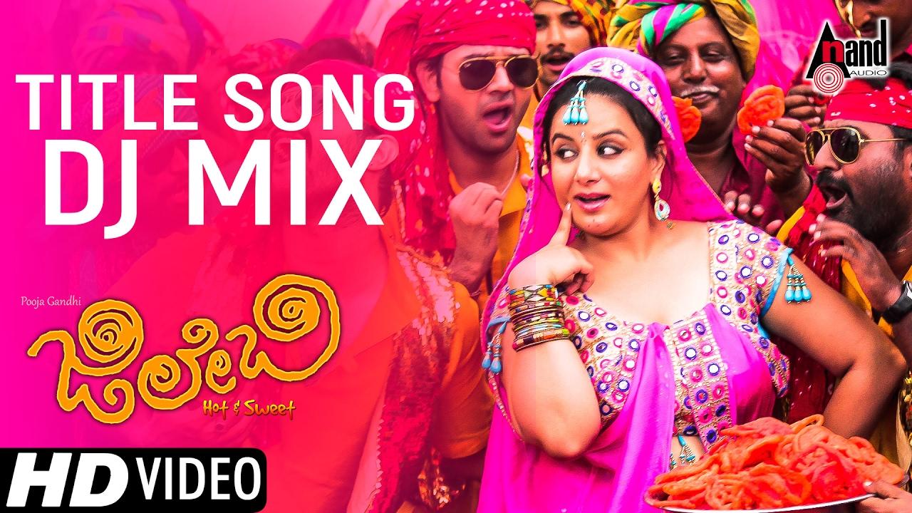 jilebi title song dj mix kannada video song pooja gandhi yashas vijay chandur