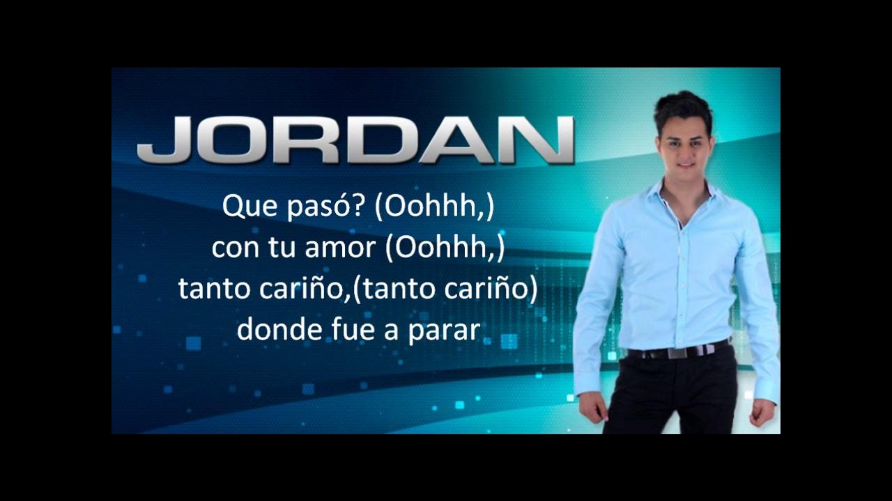 jordan y que paso con letra
