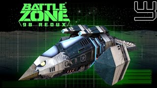Battlezone Redux 98 - First Look & 45 mins of Gameplay