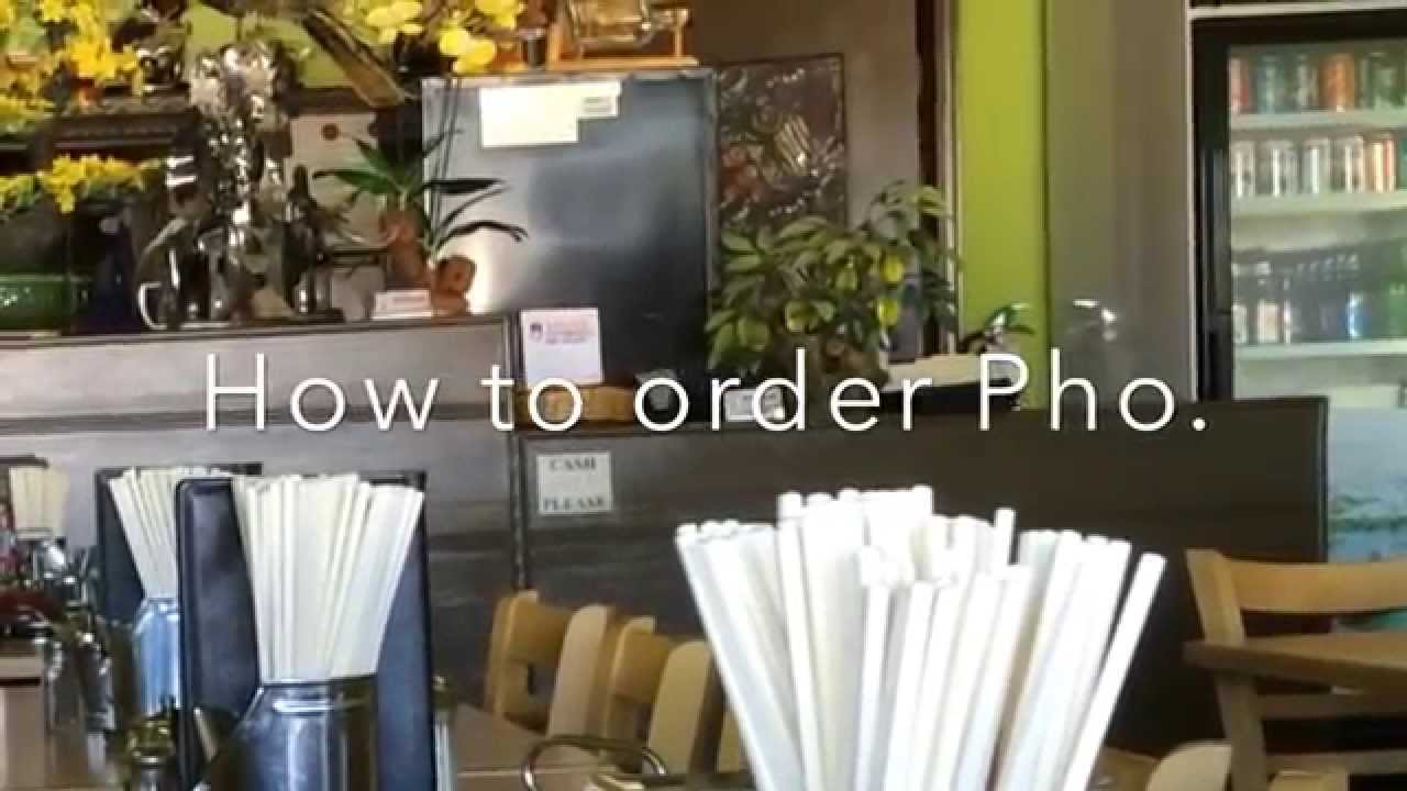 How to order Pho