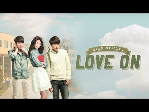 Hi! School - Love On | 하이스쿨 - 러브온 – OST - Full Album (HD Audio)