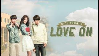 Hi! School - Love On   하이스쿨 - 러브온 – OST - Full Album (HD Audio)