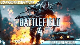 Descargar e Instalar Battlefield 4 | Full | Español | PC | HD