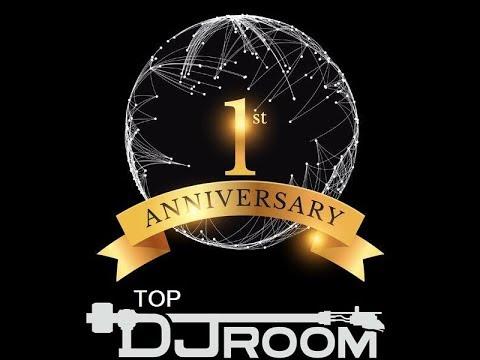 "Top DJ Room - ""1st Anniversary Special"" w/ Toxic x PEZNT x Cet"